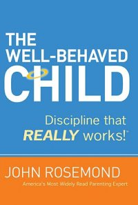 THE Well-Behaved Child