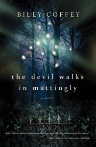 Devil Walks in Mattingly