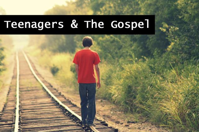 teenagers and the gospel
