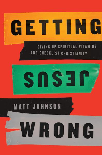 Getting-Jesus-Wrong-sm